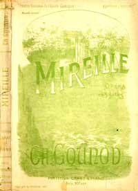 Musical score Mireille by Charles Gounod - Choudens 1901 - Private Collection